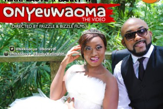 [MUSIC VIDEO] Nikki Laoye & Banky W – Onyeuwaoma