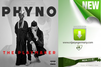 [NEW MUSIC] Phyno ft P-Square - Financial Woman (DOWNLOAD)