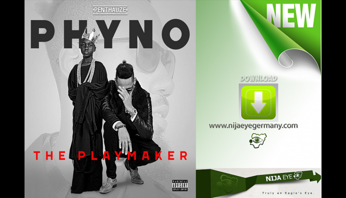 [NEW MUSIC] Phyno Ft Flavour & 2Baba -Okpeke