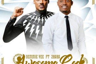 [MUSIC VIDEO] Demmie Vee ft. 2Baba – Awesome God