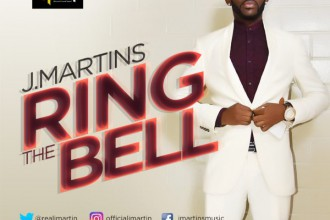 [NEW MUSIC] J.Martins – Ring The Bell (DOWNLOAD)