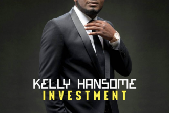 [NEW MUSIC] Kelly Hansome – Investment (DOWNLOAD)