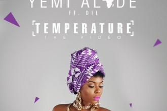 Yemi Alade – Temperature ft. Dil (VIDEO+DOWNLOAD)