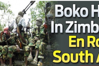 Africa on Red Alert as Boko Haram lands in Zimbabwe en route to South Africa