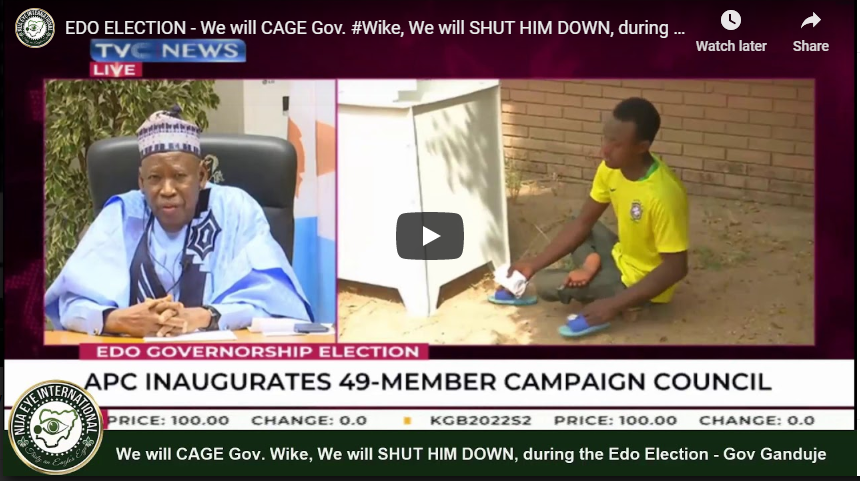 [VIDEO] #APC will CAGE Gov. #Wike, We will SHUT HIM DOWN, during the #Edo Election - Gov #Ganduje of #Kano